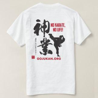T-shirt Aucun karaté, aucune vie - Kaizen Gojukan