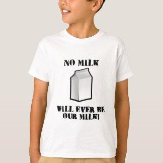 T-shirt Aucun lait ne sera jamais notre lait