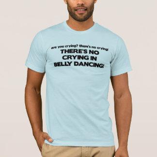 T-shirt Aucun pleurer - danse du ventre