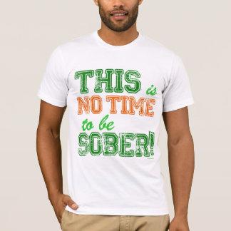 T-shirt AUCUN temps pour être SOBRE !