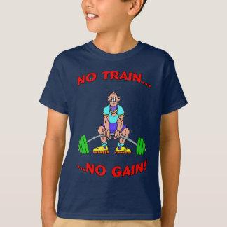 T-shirt Aucun train aucun gain !