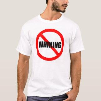 T-shirt Aucune chemise de pleurnicherie