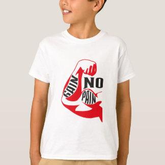 T-shirt Aucune douleur aucun gain