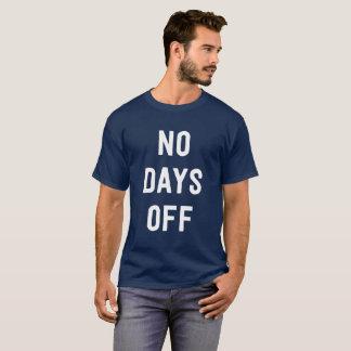 T-shirt Aucuns jours de congé le bourreau de travail drôle