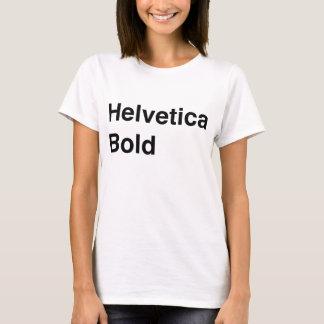 T-shirt Audacieux helvetica
