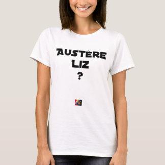 T-shirt AUSTÈRE LIZ - Jeux de mots - Francois Ville