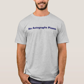 T-shirt Autographe ne satisfait pas