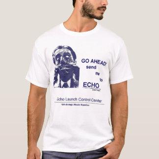 T-shirt Avancez--Envoyez-moi à l'ÉCHO