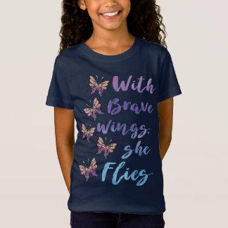 T-Shirt Avec les ailes courageuses elle vole