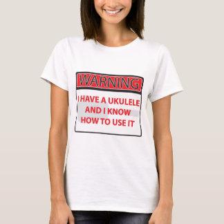 T-shirt avertissant j'ai une ukulélé 2000Warning que j'ai