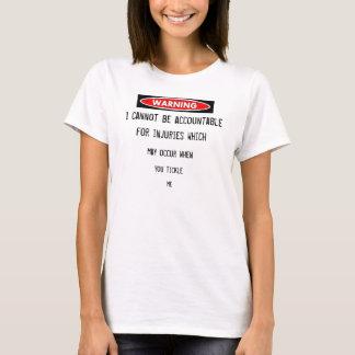 T-shirt avertissement du tickler