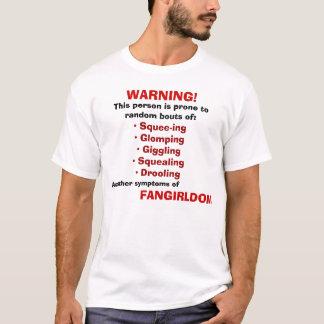T-shirt Avertissement : FANGIRL