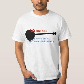 T-shirt Avertissement : J'ai un banjo….