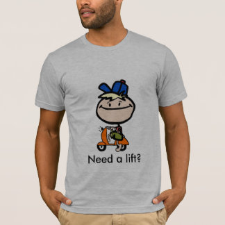 T-shirt Ayez besoin d'un ascenseur ?