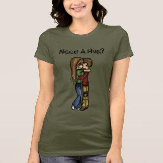 T-shirt Ayez besoin d'une étreinte ?
