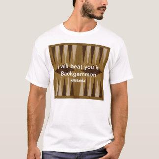 T-shirt Backgammon : Aucune pitié