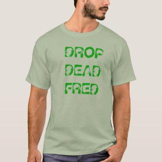 T-shirt Baisse Fred mort - soutenez les homosexuels