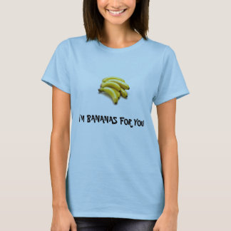 T-shirt Banana1, je suis des BANANES POUR VOUS