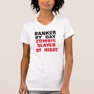 T-shirt Banquier par le tueur de zombi de jour par nuit