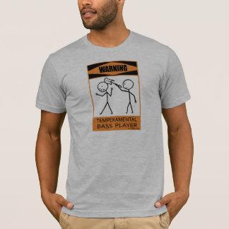T-shirt Bassiste capricieux d'avertissement