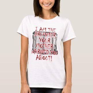 T-shirt Batteur : Votre mère vous a avertis