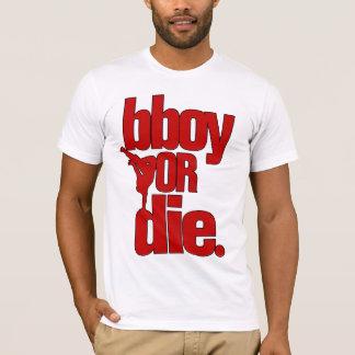 T-shirt bboy ou meurent - le rouge
