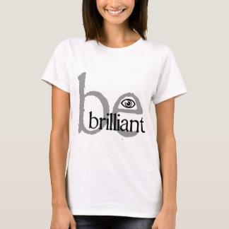 T-shirt be_brilliant_eye_millesime