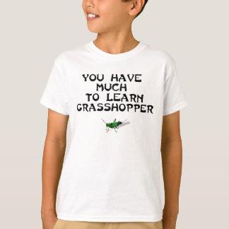 T-shirt Beaucoup pour apprendre la sauterelle