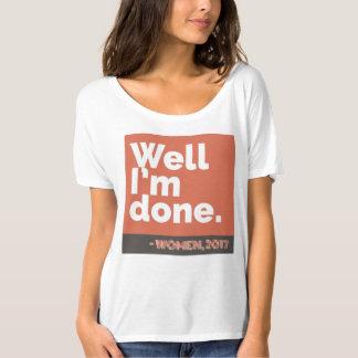 """T-shirt """"Bien, je suis"""" - les femmes faites, 2017"""