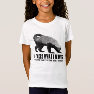 T-Shirt Blaireau de miel - I prend ce qu'I veut