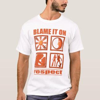 T-shirt Blâmez-le sur le respect