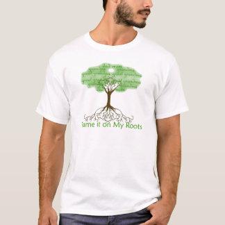 T-shirt Blâmez-le sur mes racines