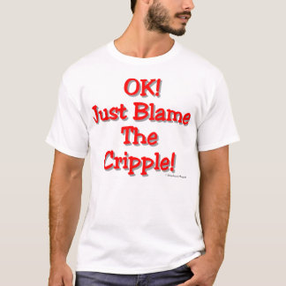 T-shirt Blâmez l'estropié (la lumière)