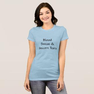 T-shirt Bloos, sueur, et larmes de licorne