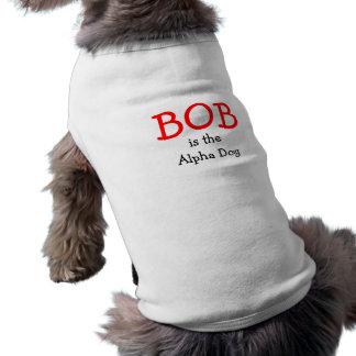 T-shirt Bob est l'alpha chien