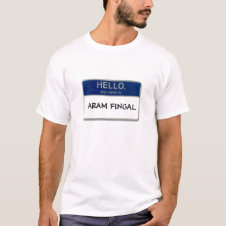 T-shirt Bonjour, mon nom est Aram Fingal