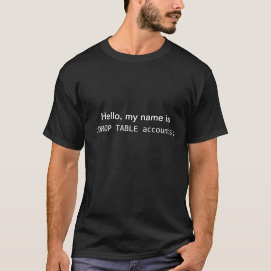T-shirt Bonjour, mon nom est '; Comptes de TABLE de BAISSE