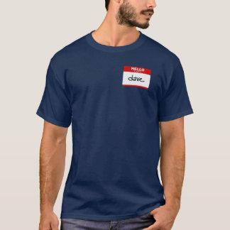 T-shirt BONJOUR mon nom est Dave (l'autocollant rouge)