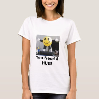 T-shirt bonjour, vous avez besoin D'UNE ÉTREINTE !