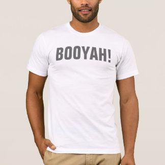 T-shirt Booyah !