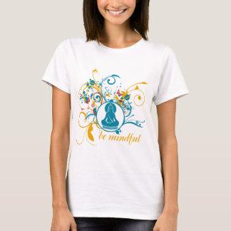 T-shirt Bouddha soit conscient