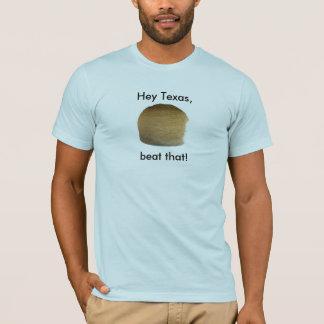 T-shirt boule de ficelle, hé le Texas, battement cela !