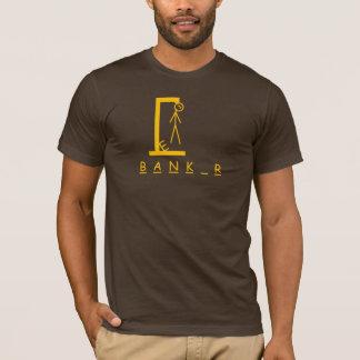 T-shirt bourreau de banquier