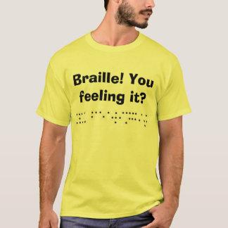 T-shirt Braille ! Vous le sentant ?