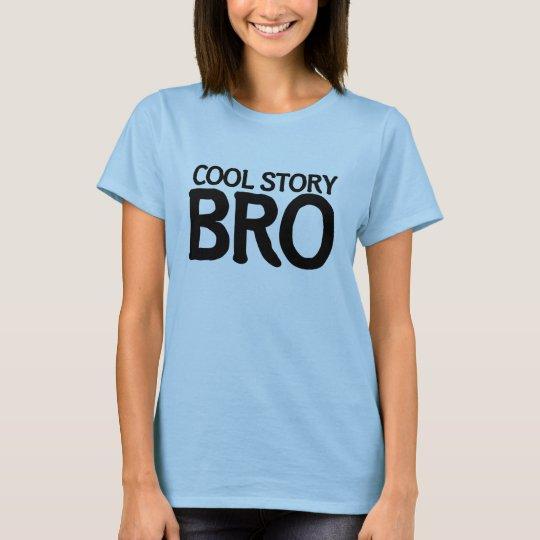 T-shirt Bro frais d'histoire