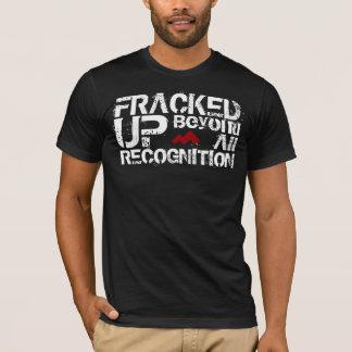 T-shirt Butte du sud Fracked au delà de toute la pièce en