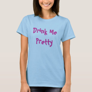 T-shirt Buvez-moi assez