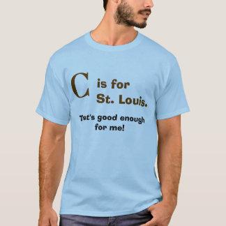 """T-shirt """"C"""" est pour St Louis"""
