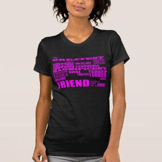 T-shirt Cadeaux d'amusement pour des amis : Le plus grand