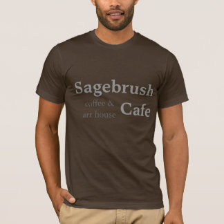 T-shirt Café de Sagebrush - café et maison d'art